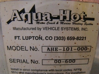 AQUA HOT  AHE-100-000 BY VEHICLE SYSTEMS FOR SALE - USED CALL VISONE RV 606-843-9889