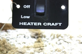 USED MOTORHOME HEATER CRAFT SWITCH FOR SALE