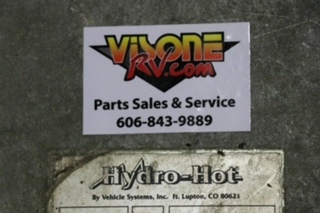 USED HHE-200-09E HYDRO-HOT BY VEHICLE SYSTEMS MOTORHOME PARTS FOR SALE